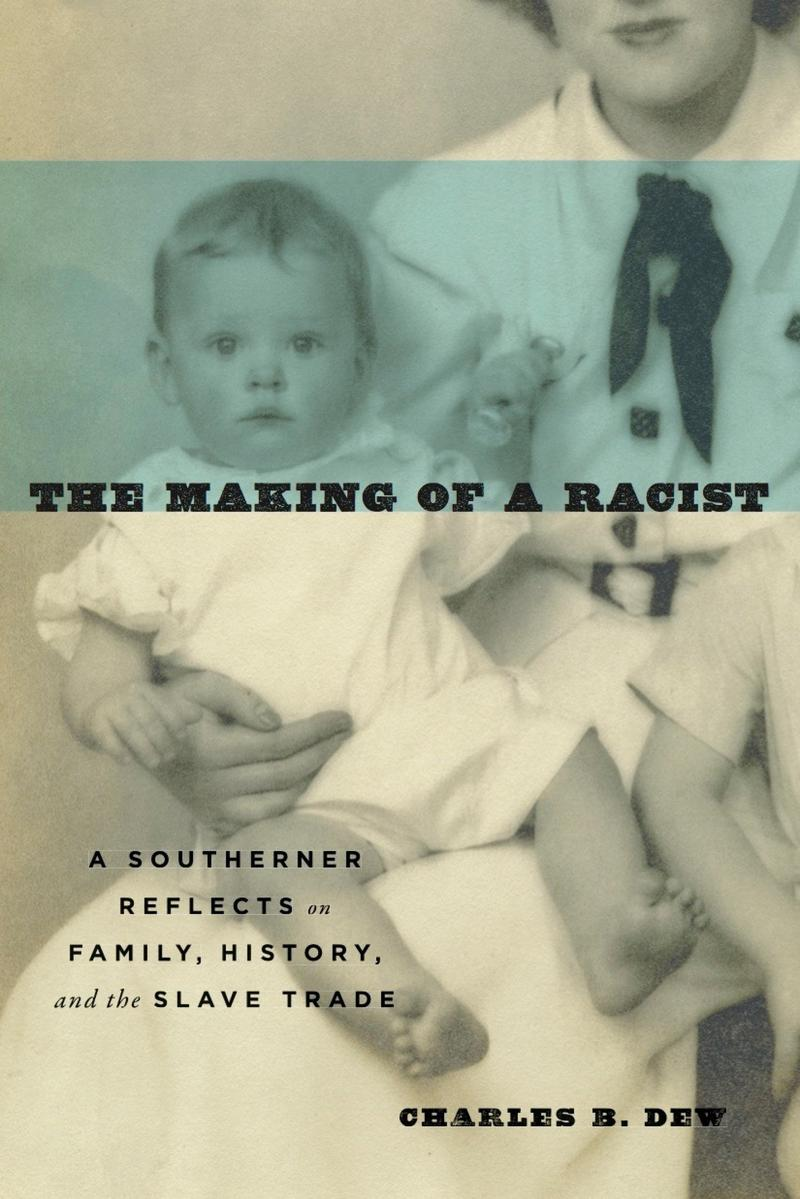 Book Cover - The Making of a Racist