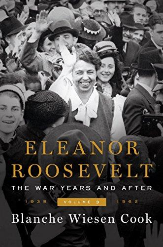 Book Cover - Eleanor Roosevelt, Volume 3: The War Years And After, 1939-1962
