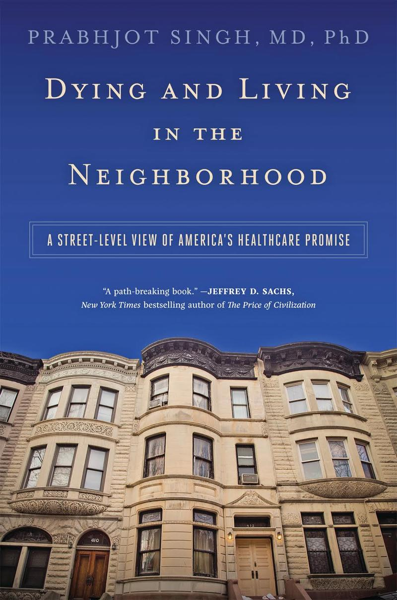 Book Cover - Dying and Living in the Neighborhood