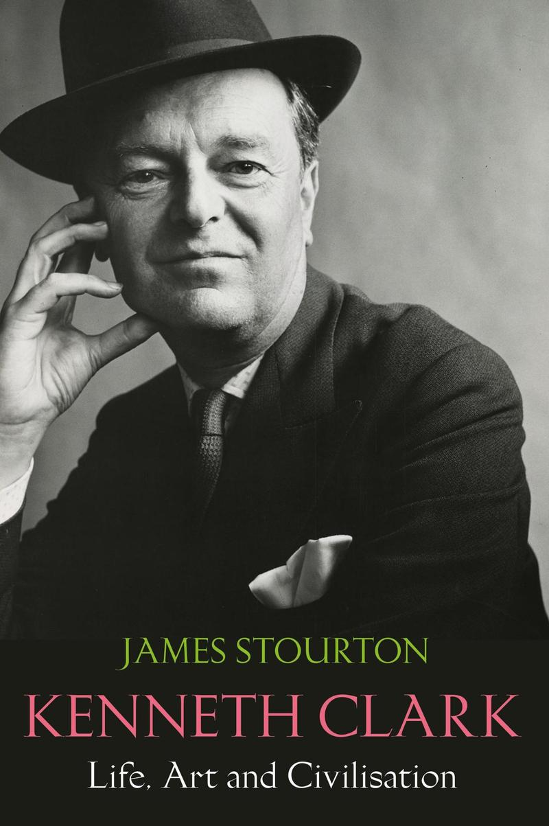 Book Cover - Kenneth Clark: Life, Art and Civilisation