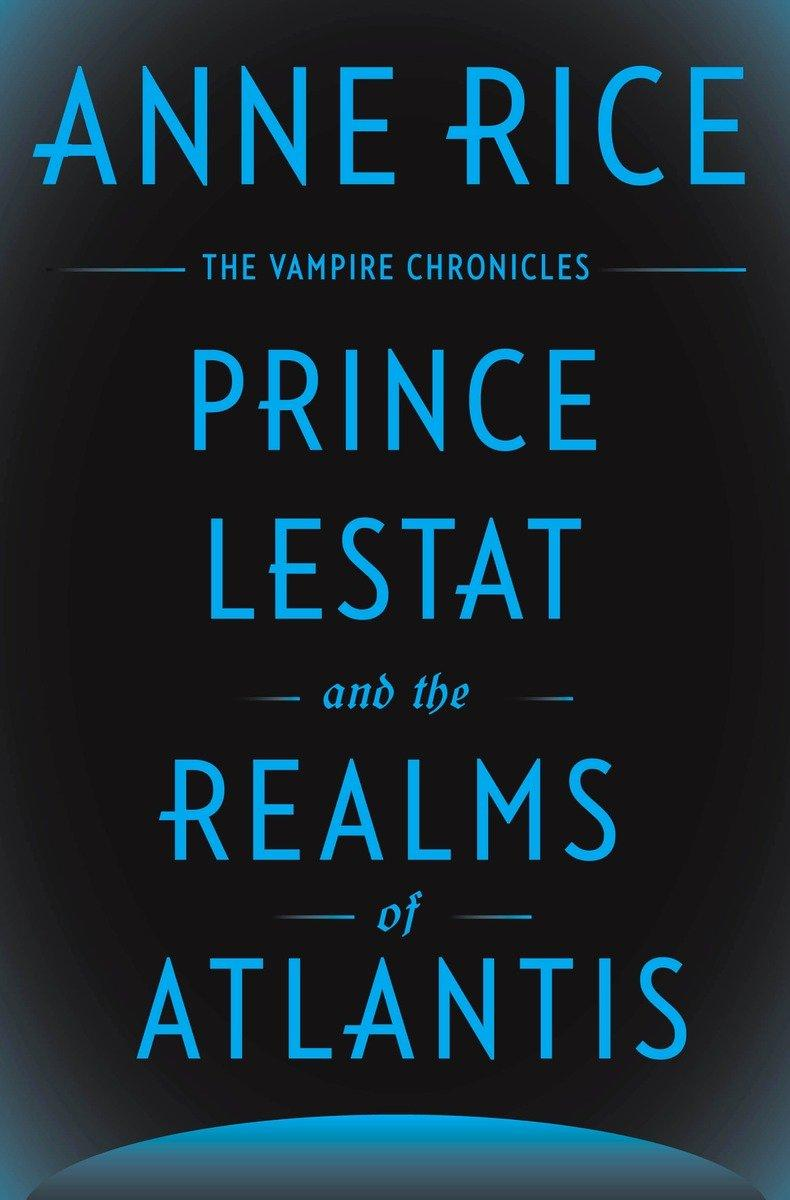 Book Cover - Prince Lestat and the Realms of Atlantis