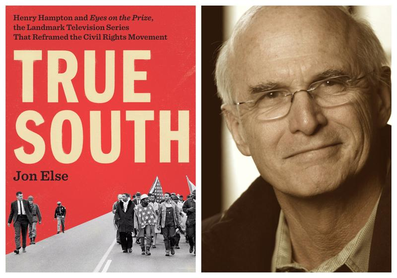 "Book Cover ""True South"" and Jon Else headshot"
