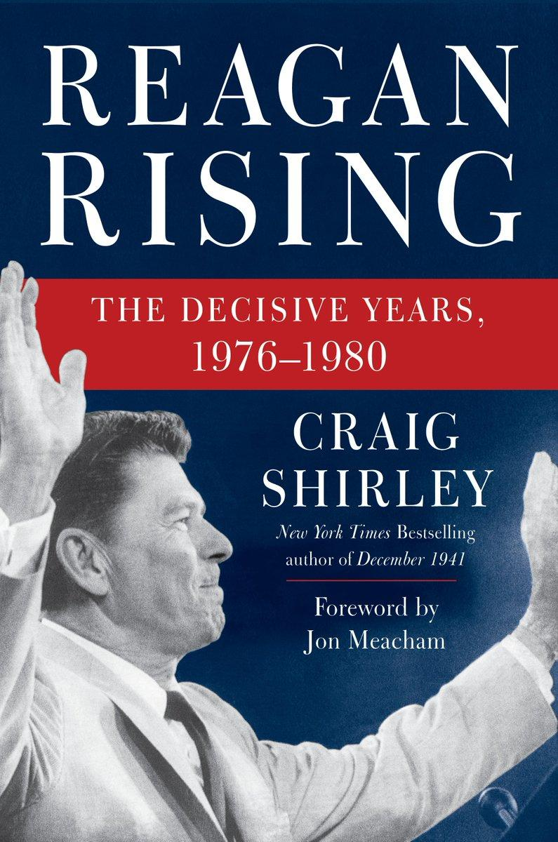 Book Cover - Reagan Rising: The Decisive Years, 1976-1980