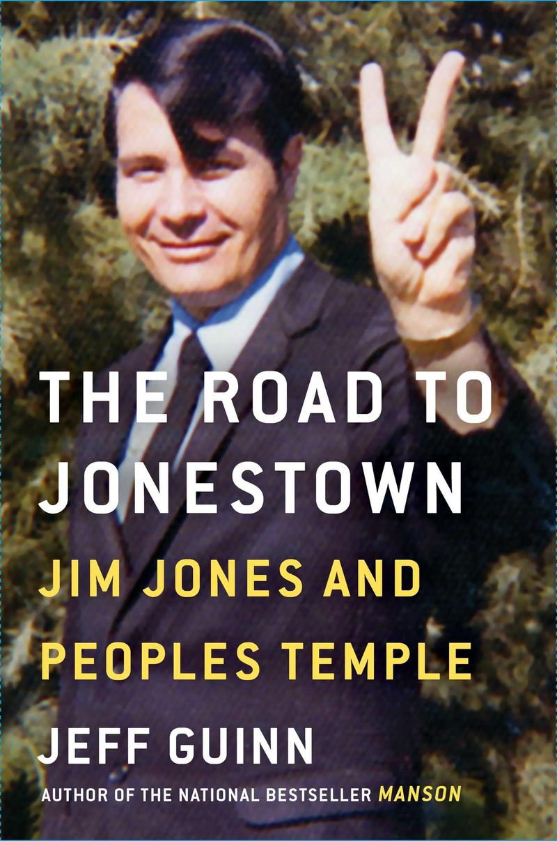 Book Cover - The Road to Jonestown: Jim Jones and Peoples Temple