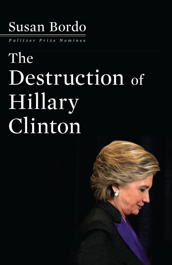 Book Cover - The Destruction of Hillary Clinton