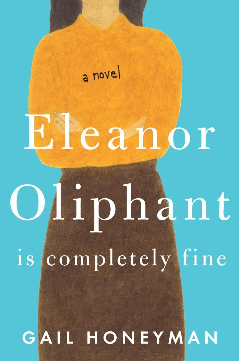 Book Cover - Eleanor Oliphant is Completely Fine