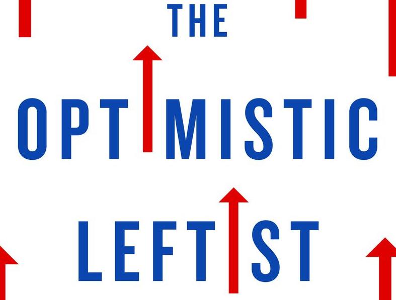 Book Cover - The Optimistic Leftist