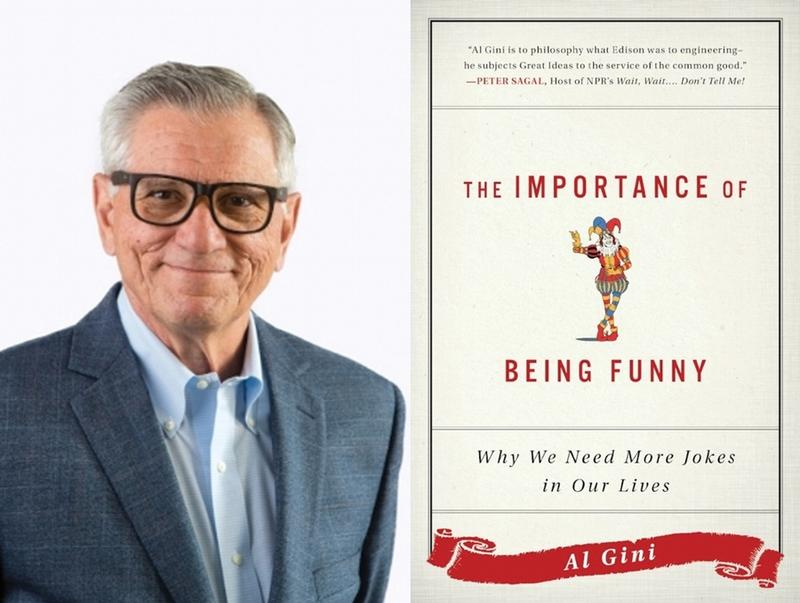 Al Gini and Book Cover - The Importance of Being Funny