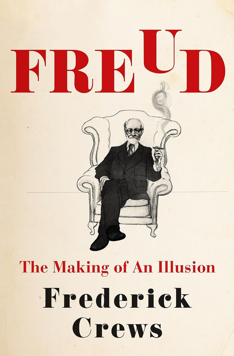 Book Cover - Freud: The Making of an Illusion