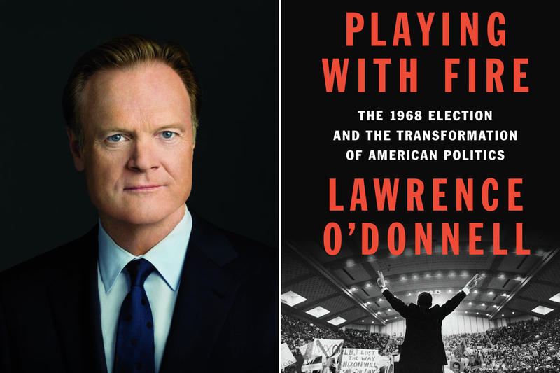 Lawrence O'Donnell and Book cover for Playing with Fire