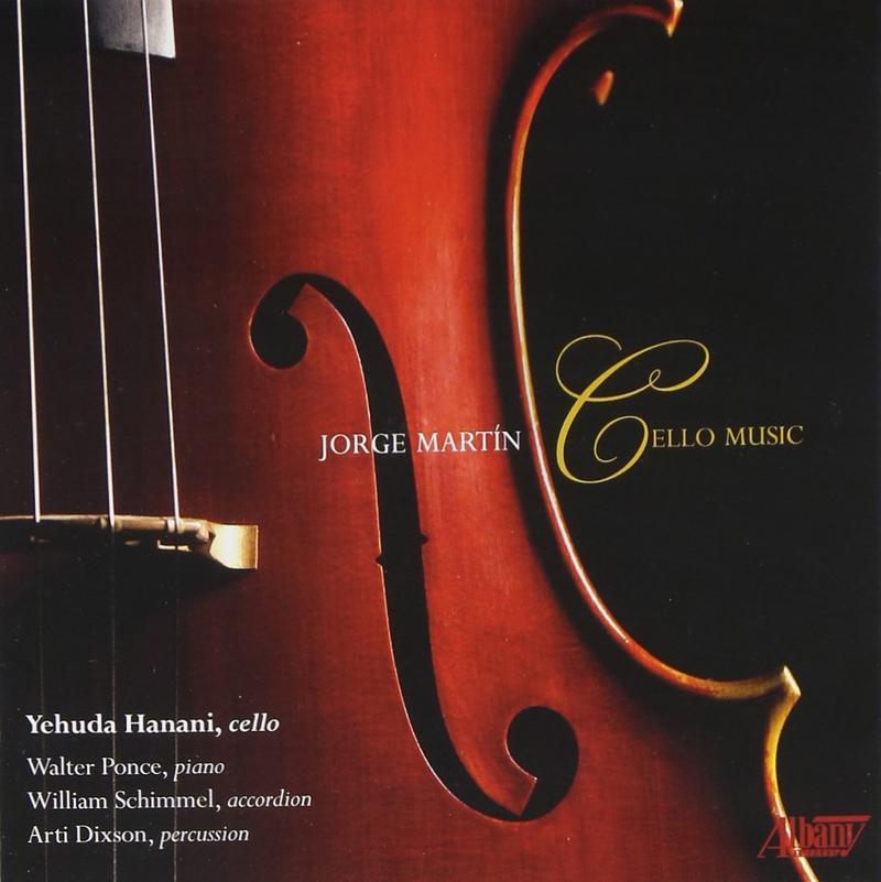 Jorge Martin - Cello Music