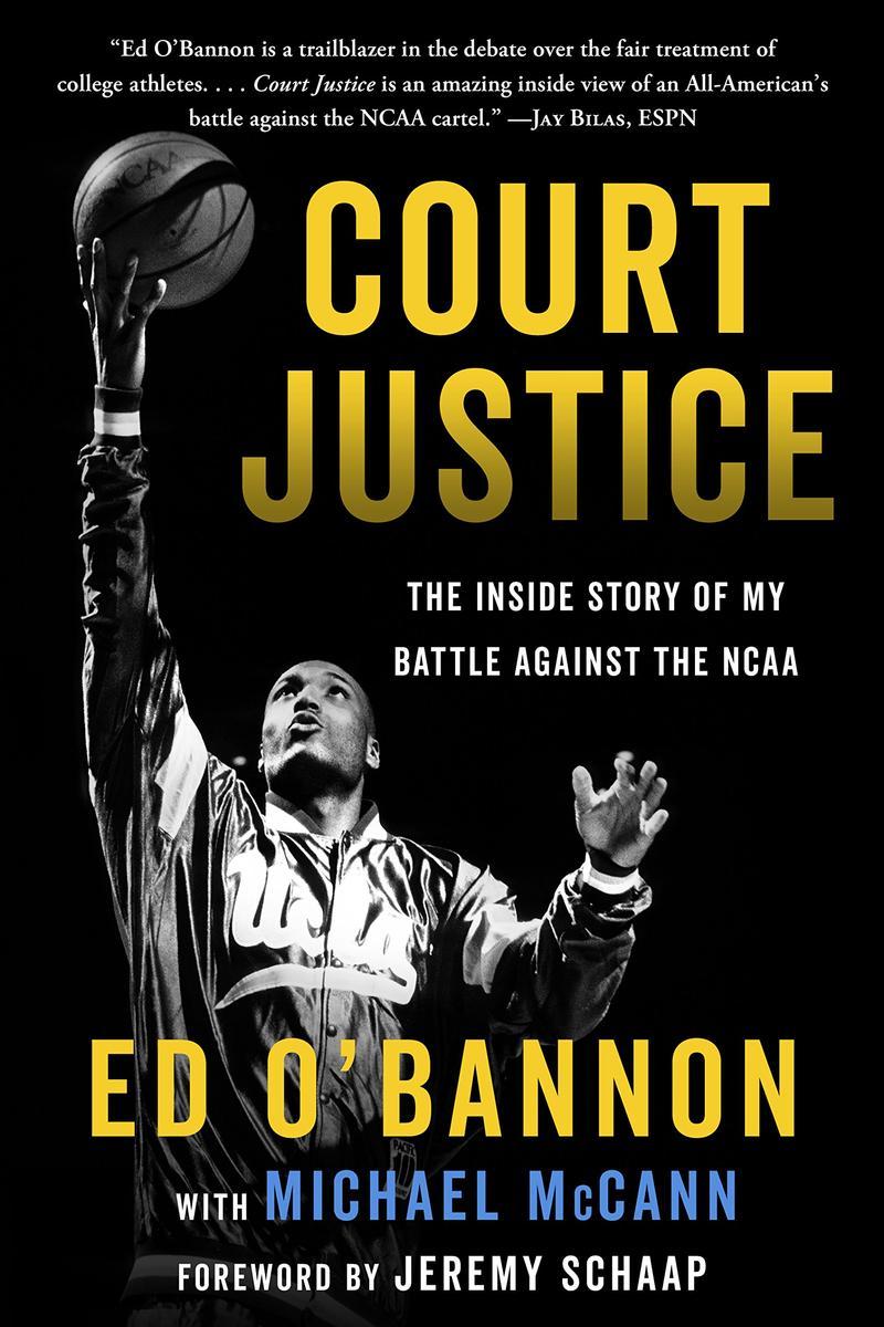 """Ed O'Bannon's """"Court Justice"""""""