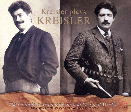 Album cover - Kreisler plays Kreisler