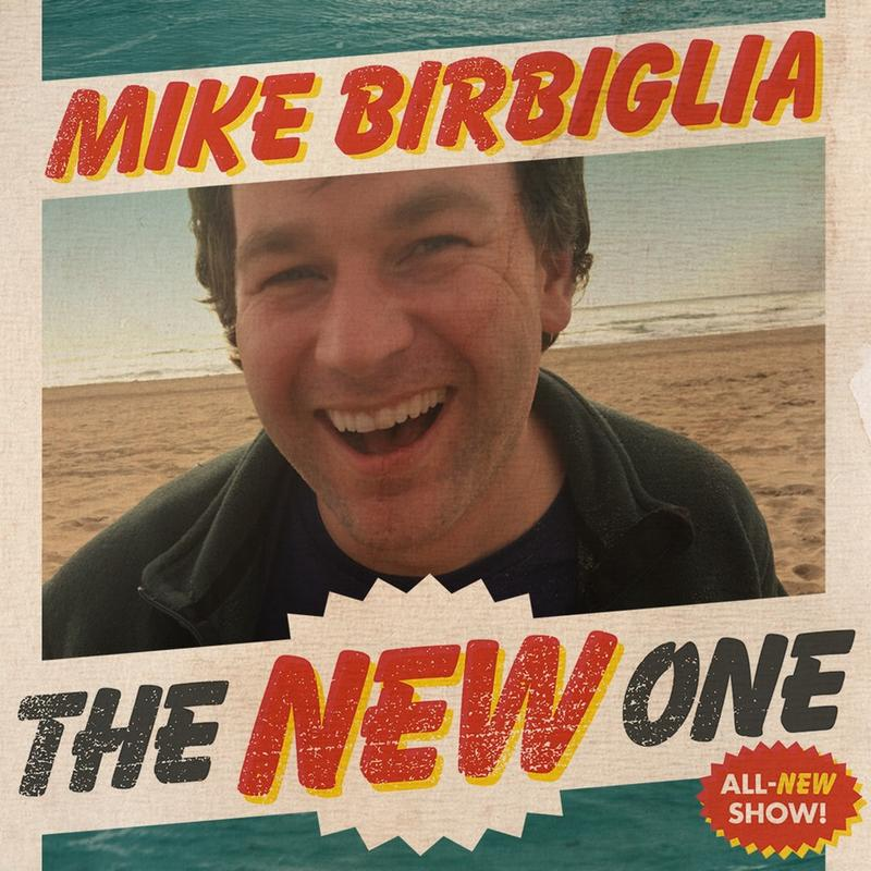 Mike Birbiglia - The New One artwork (subject to change as noted in interview)