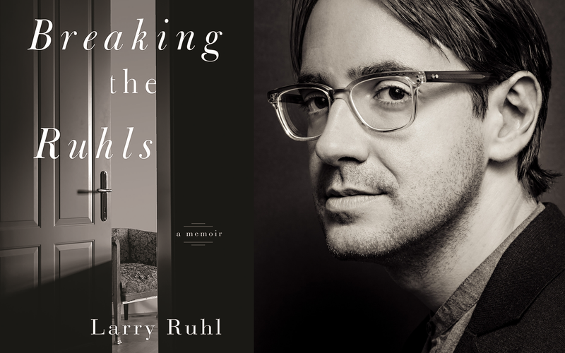 "Book Cover ""Breaking the Ruhls"" and Larry Ruhl author photo"