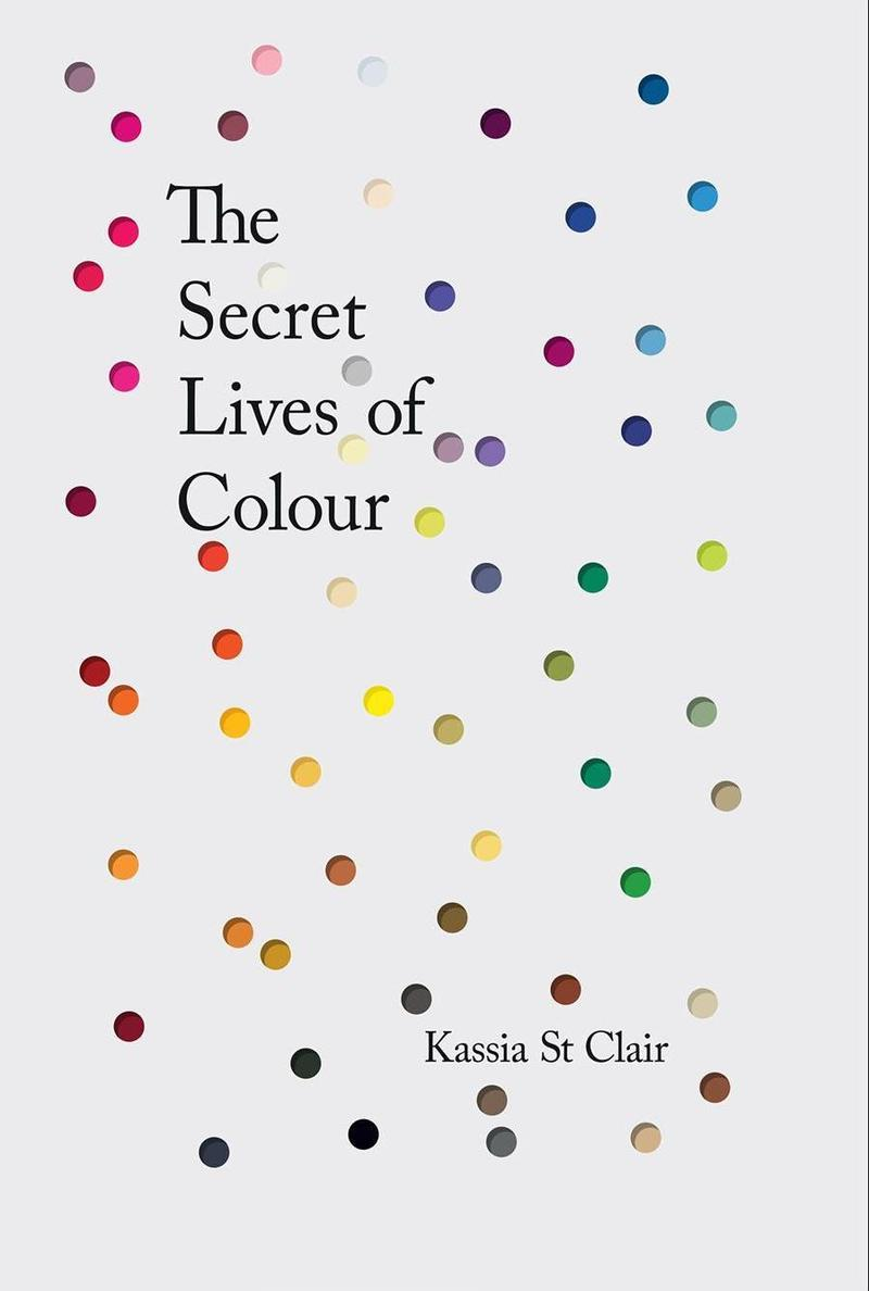 Book Cover - The Secret Lives of Colour