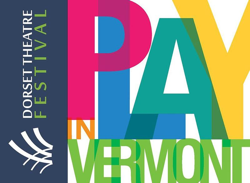 "Dorset Theatre Festival artwork ""Play in Vermont"""