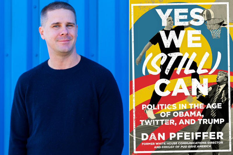 "Dan Pfeiffer and book cover ""Yes We (Still) Can"""