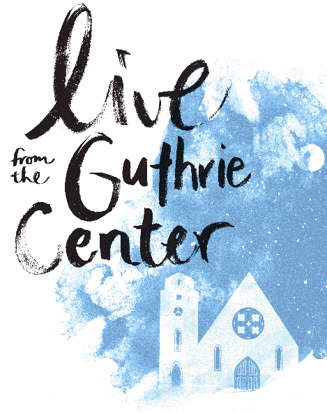 Live at the Guthrie Center