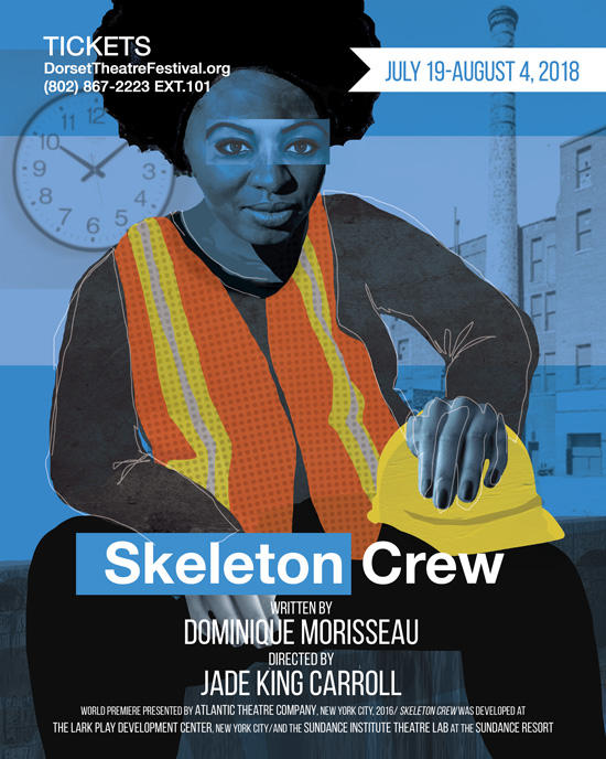 "Poster for ""Skeleton Crew"" at Dorset Theatre Festival"