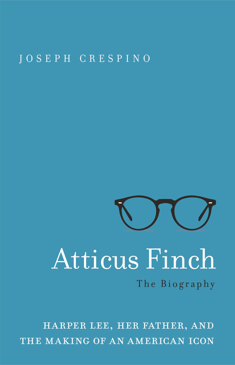 Book Cover - Atticus Finch: The Biography