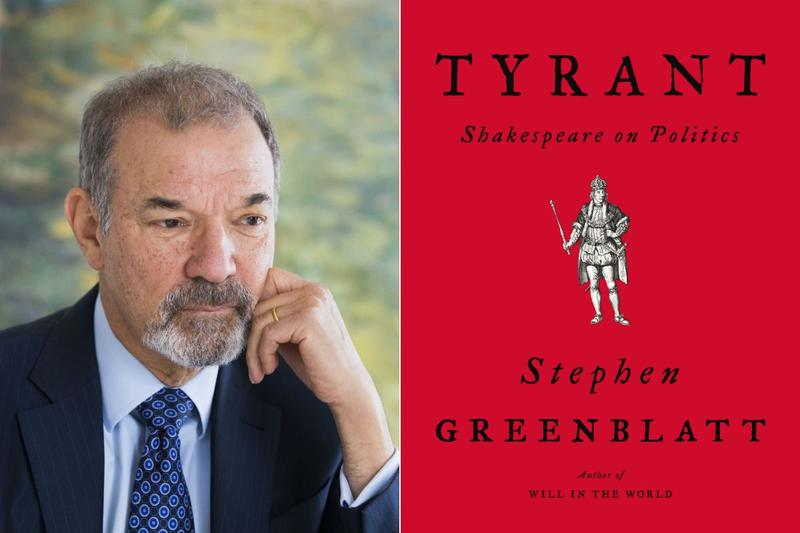 "Stephen Greenblatt and book cover for ""Tyrant"""
