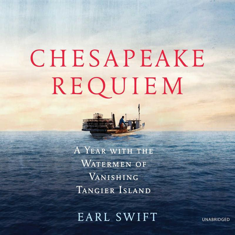 book cover chesapeake requiem by Earl Swift
