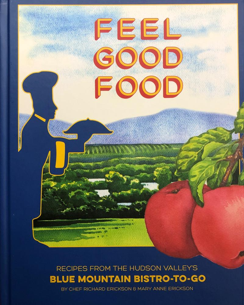 Feel Good Food by Richard and Mary Anne Erickson