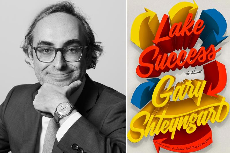Gary Shteyngart author photo and Lake Success book cover
