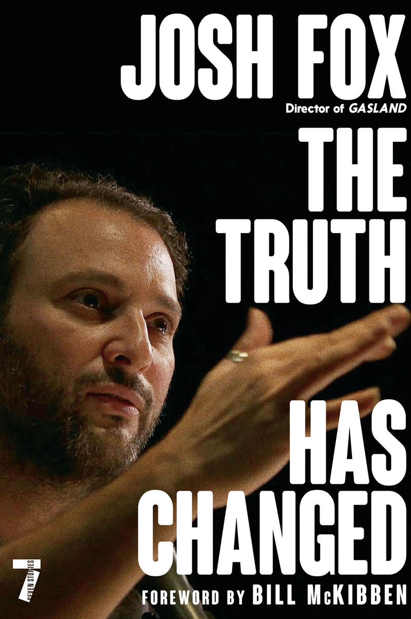 Book cover: the truth has changed by josh fox