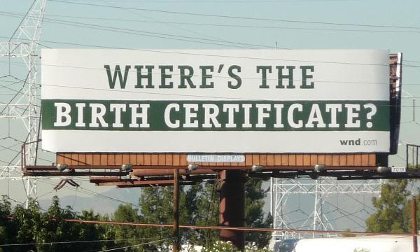 Billboard challenging the validity of Barack Obama's birth certificate