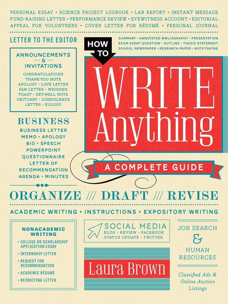 how to write anything How to write anything: a guide and reference [john j ruszkiewicz, jay t dolmage] on amazoncom free shipping on qualifying offers click here to find.