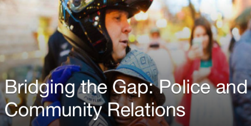 police practices and police community relations Training initiative that promises to strengthen police-community relations  change in their departments' policies and practices third,.