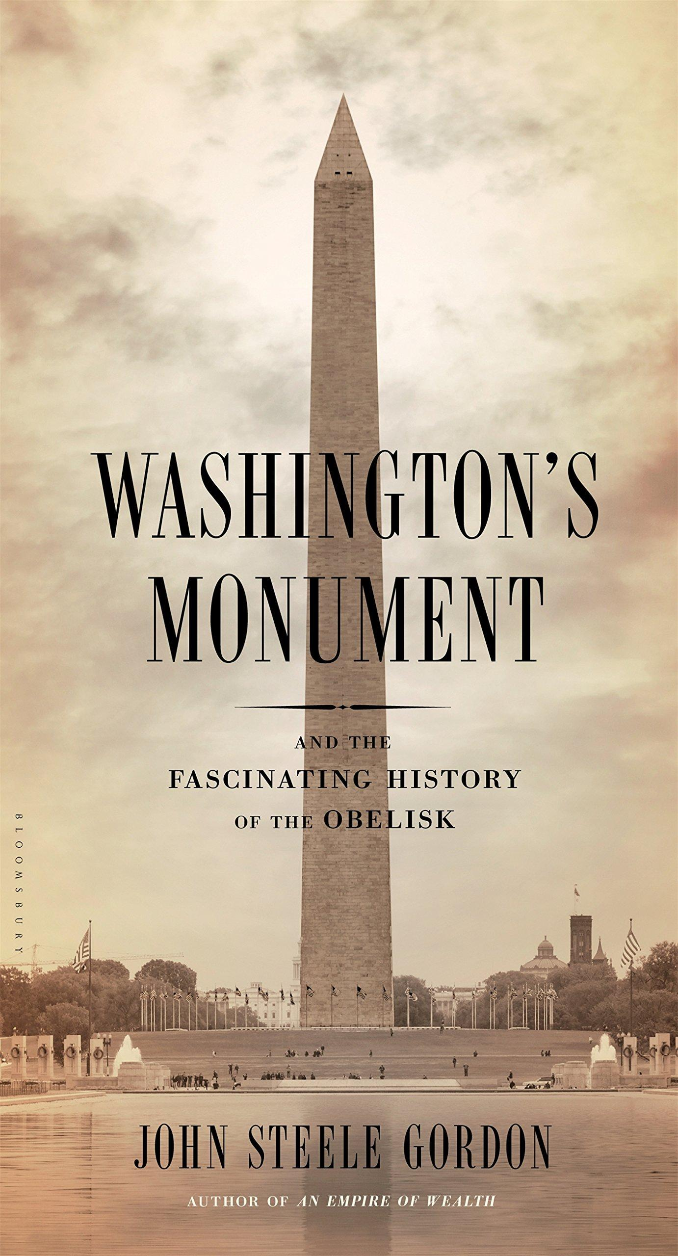 a history of the washington monument A little history the washington monument and laus deo-ii there are many, many monuments in our capitol that remind us that our founders were christians, that only a fraction were not, but that all honored god.
