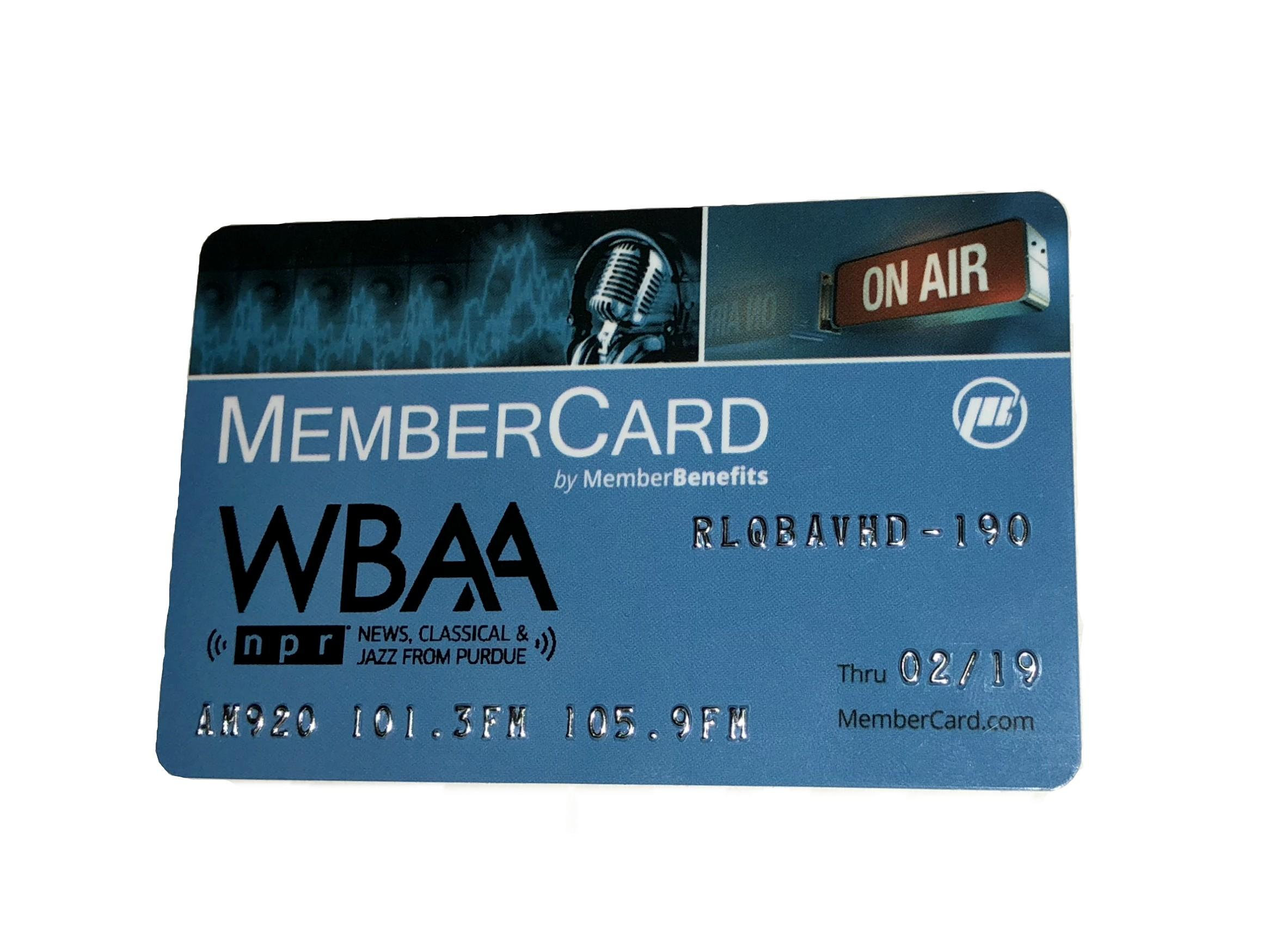 For those who give any gift amount of $120 or more ($10 monthly-or- $120 ), they will receive the WBAA MemberCard.