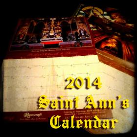 Saint Ann's 2014 Calendar for fundraising.