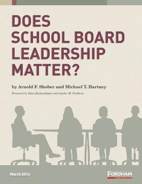 Fordham Institute study on school board leaders.