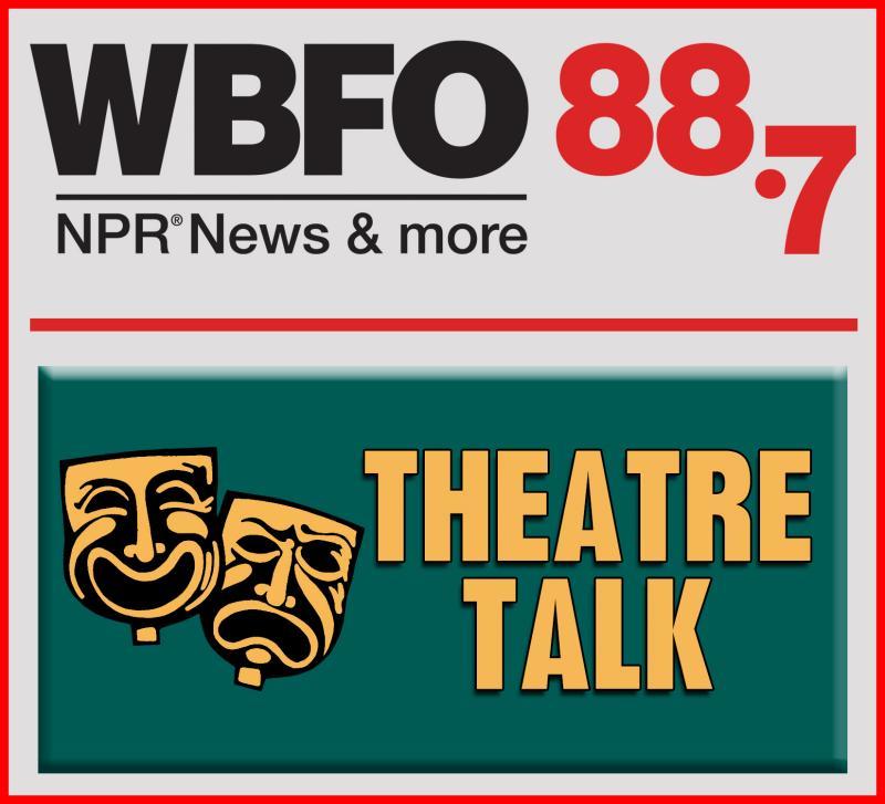 WBFO'S Theatre talk