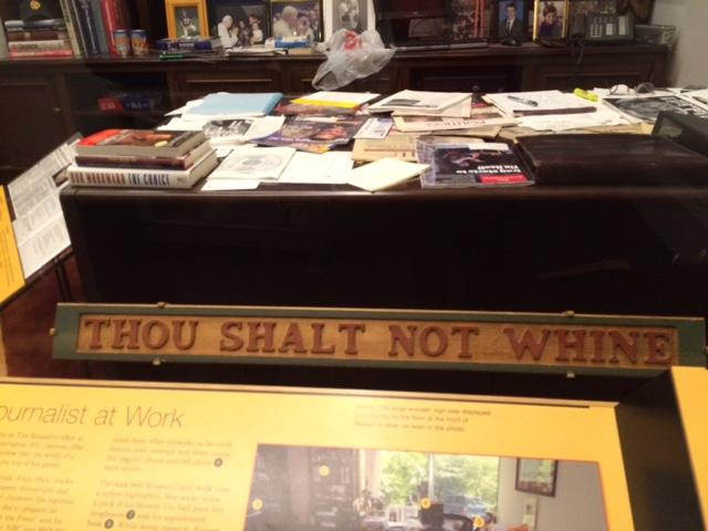 Tim Russert's desk with his famous saying 'thou shalt not whine'