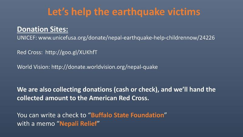 Presentation given at the Buffalo State College Nepali Student Association's earthquake relief information session