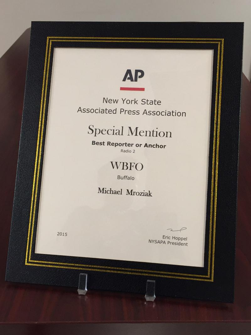 Reporter Michael Mroziak received the New York State Associated Press Association's special mention in the Best Reporter or Anchor category
