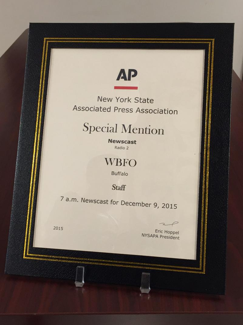 WBFO received the New York State Associated Press Association's special mention in the Newscast category