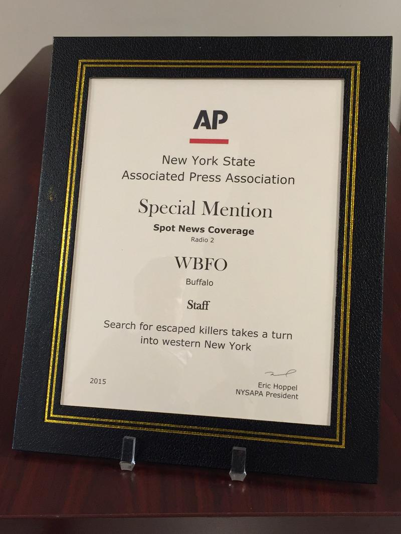 WBFO and its staff received the New York State Associated Press Association's special mention in the Spot News Coverage category