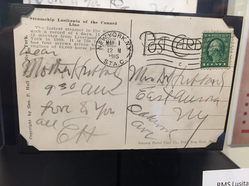 This was the postcard Elbert Hubbard sent to his mother before boarding the Lusitania. Hubbard was among those who died after the ship was torpedoed by a German submarine during World War I.