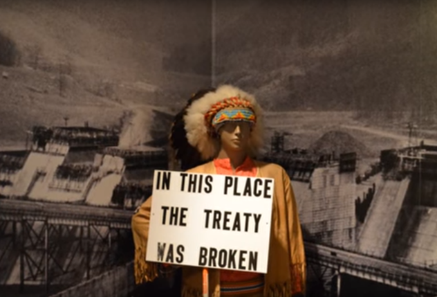"The Kinzua Dam exhibit at the Seneca-Iroquois National Museum, marking the U.S. government's expulsion of 150 Seneca families from 10,000 acres of the Allegany Reservation despite a 1794 treaty never to disturb any of the Six Nations ""residing thereon."""