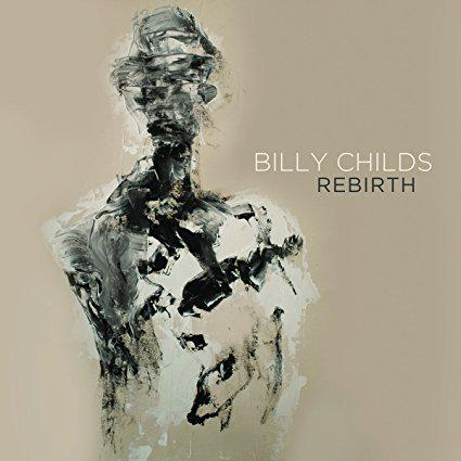 "cover Billy Childs ""Rebirth"" CD"