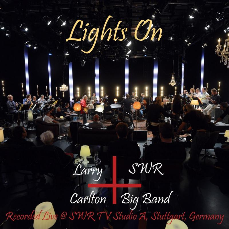 "Larry Carlton ""Lights On"""