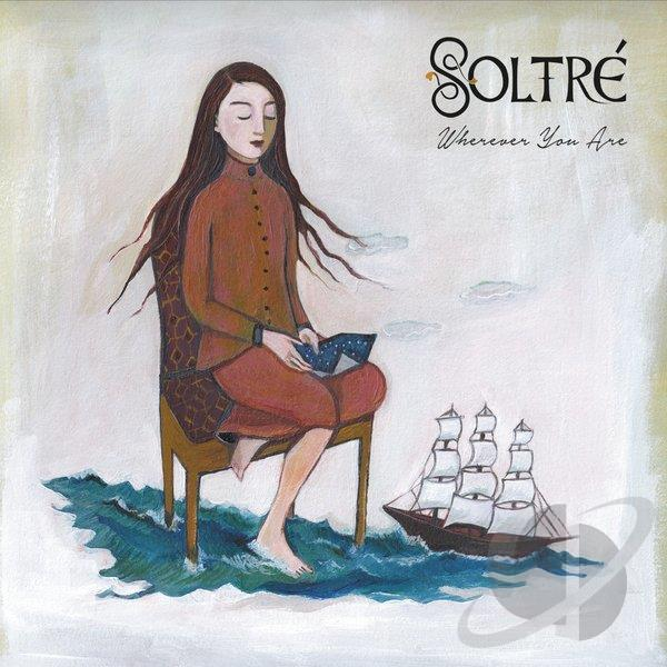 "Soltré's new cd, ""Wherever You Are"""