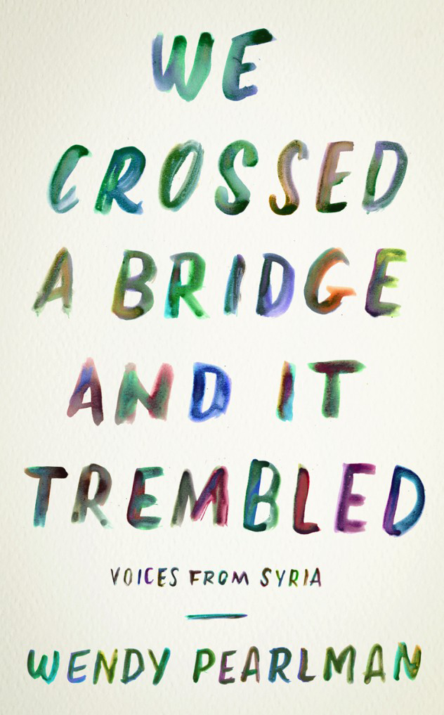 Wendy Perlman's latest book about Syria and the refugee crisis.