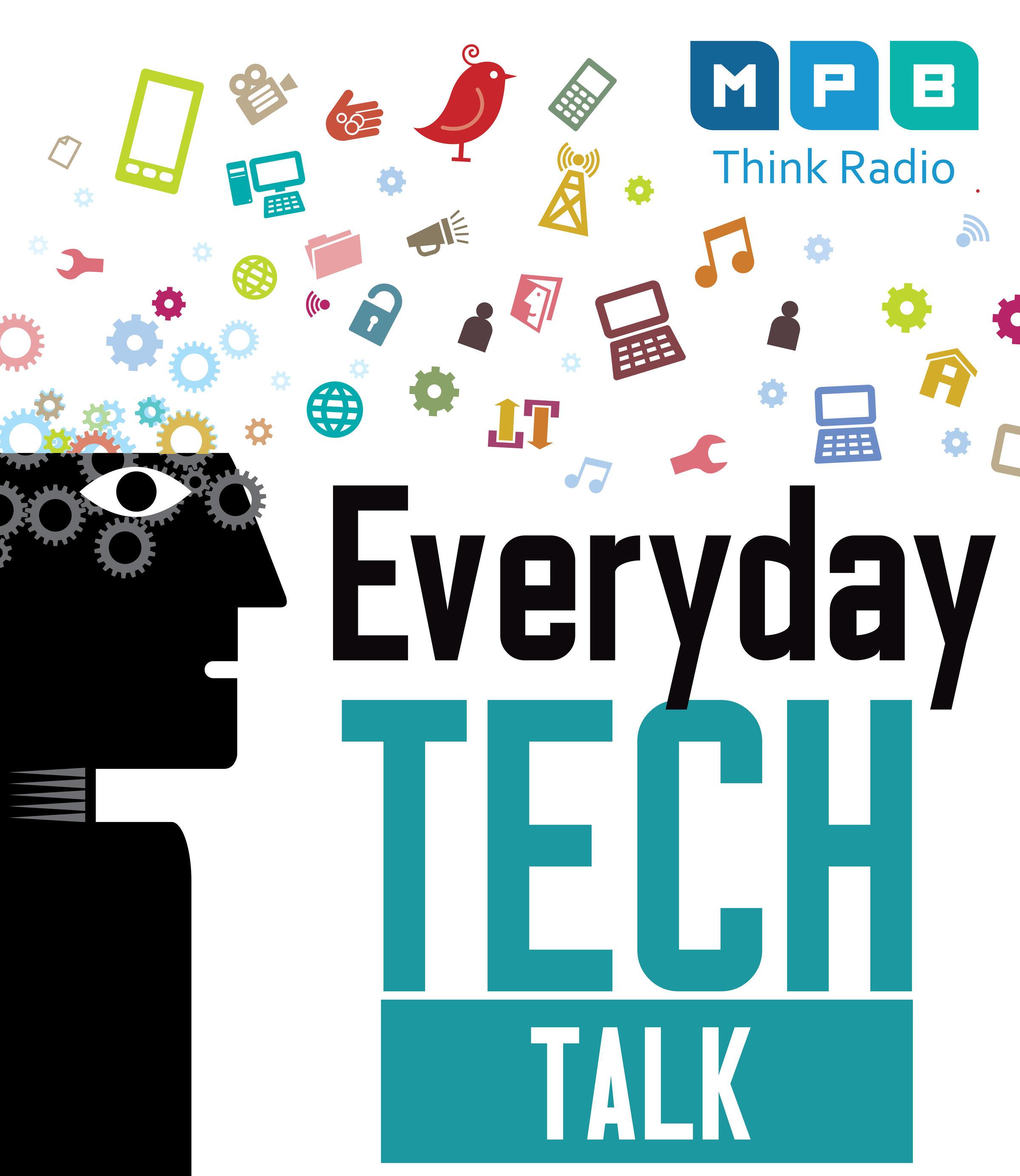 Everyday Tech Talk | Peoria Public Radio
